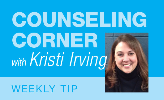 Counseling Corner with Kristy Irving